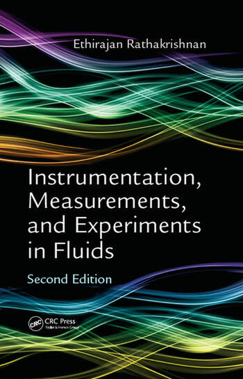 Instrumentation, Measurements, and Experiments in Fluids, Second Edition book cover