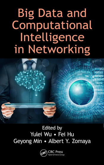Big Data and Computational Intelligence in Networking book cover