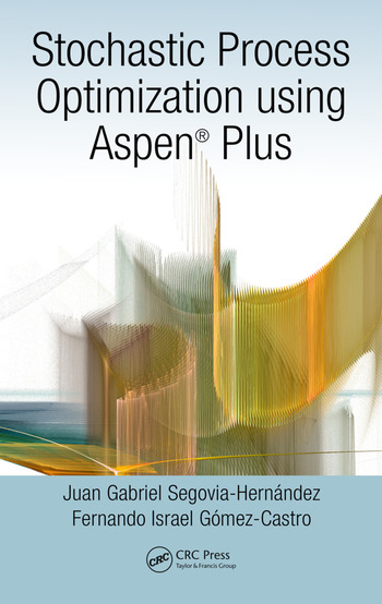 Stochastic Process Optimization using Aspen Plus® book cover