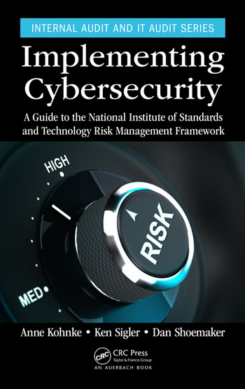 Implementing Cybersecurity A Guide to the National Institute of Standards and Technology Risk Management Framework book cover
