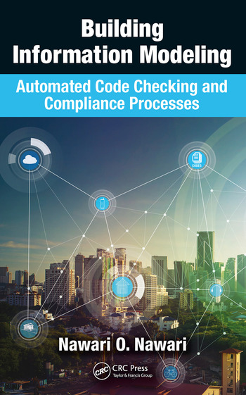 Building Information Modeling Automated Code Checking and Compliance Processes book cover