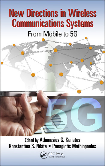 New Directions in Wireless Communications Systems From Mobile to 5G book cover