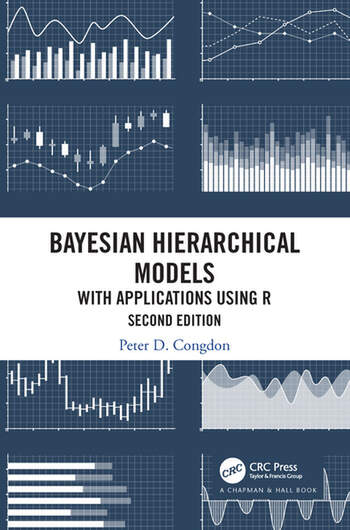 Bayesian Hierarchical Models With Applications Using R, Second Edition book cover