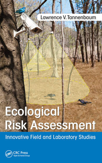 Ecological Risk Assessment Innovative Field and Laboratory Studies book cover