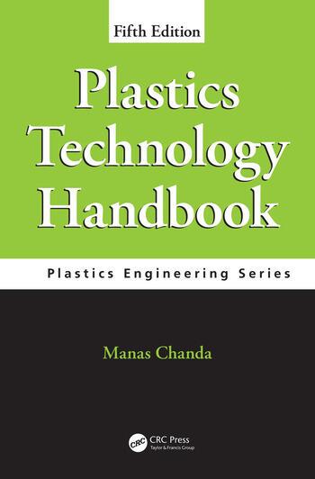 Plastics Technology Handbook, Fifth Edition book cover