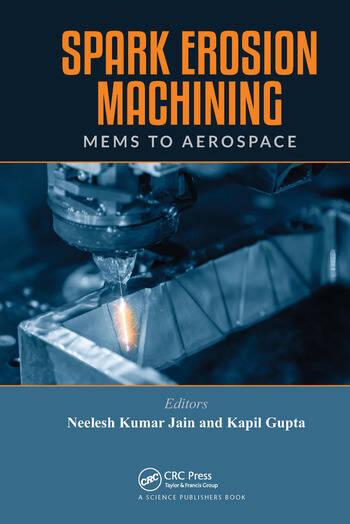 Spark Erosion Machining MEMS to Aerospace book cover