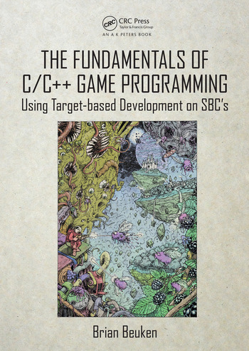The Fundamentals of C/C++ Game Programming Using Target-based Development on SBC's book cover