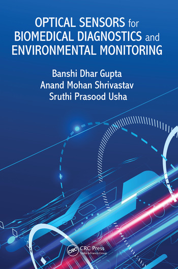 Optical Sensors for Biomedical Diagnostics and Environmental Monitoring book cover