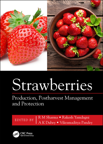 Strawberries Production, Postharvest Management and Protection book cover