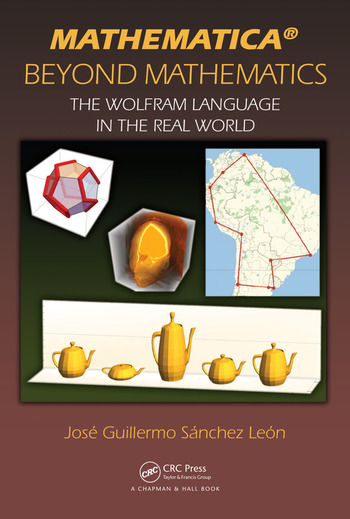 Mathematica Beyond Mathematics The Wolfram Language in the Real World book cover