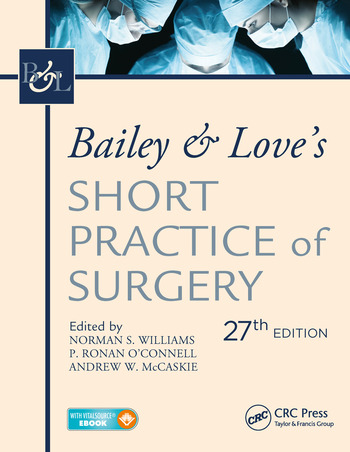 Bailey & Love's Short Practice of Surgery, 27th Edition book cover