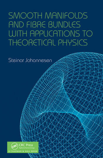 Smooth Manifolds and Fibre Bundles with Applications to Theoretical Physics book cover
