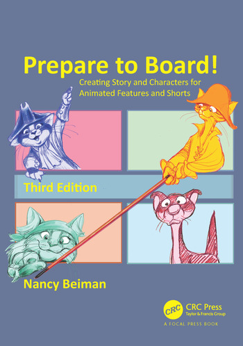 Prepare to Board! Creating Story and Characters for Animated Features and Shorts, Third Edition book cover