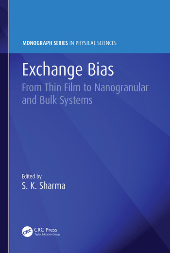 Exchange Bias From Thin Film to Nanogranular and Bulk Systems book cover