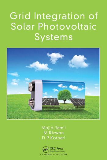 Grid Integration of Solar Photovoltaic Systems book cover