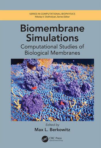 Biomembrane Simulations Computational Studies of Biological Membranes book cover