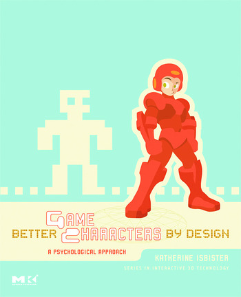 Better Game Characters by Design A Psychological Approach book cover