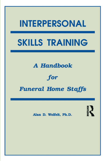 Interpersonal Skills Training A Handbook for Funeral Service Staffs book cover