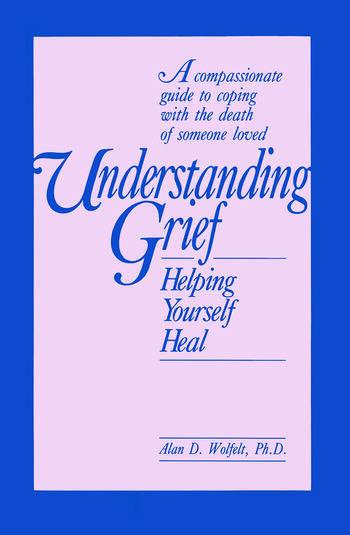 Understanding Grief Helping Yourself Heal book cover