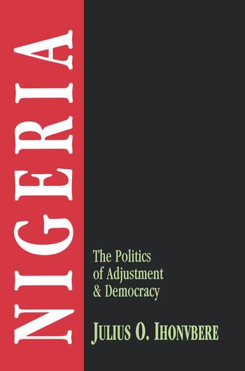Nigeria The Politics of Adjustment & Democracy book cover