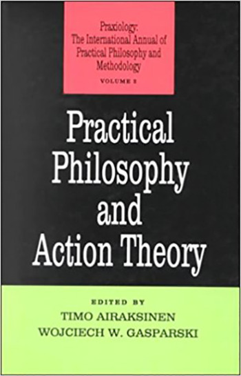 Practical Philosophy and Action Theory book cover