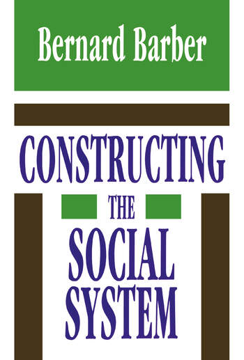 Constructing the Social System book cover