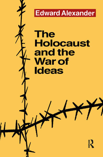 The Holocaust and the War of Ideas book cover