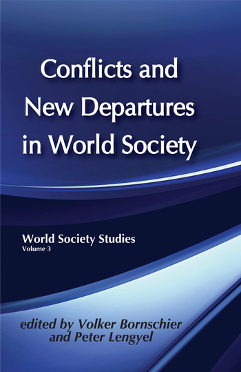 Conflicts and New Departures in World Society book cover