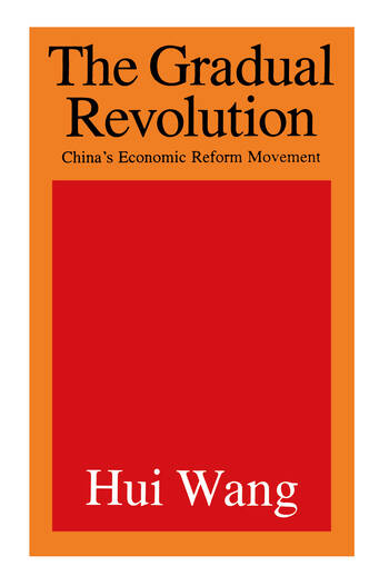 The Gradual Revolution China's Economic Reform Movement book cover