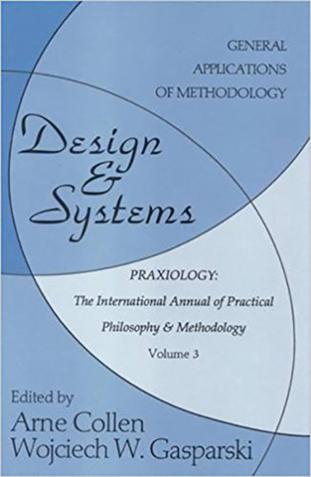 Design and Systems General Applications of Methodology book cover