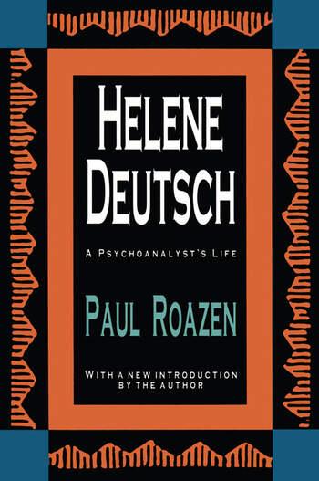Helene Deutsch A Psychoanalyst's Life book cover