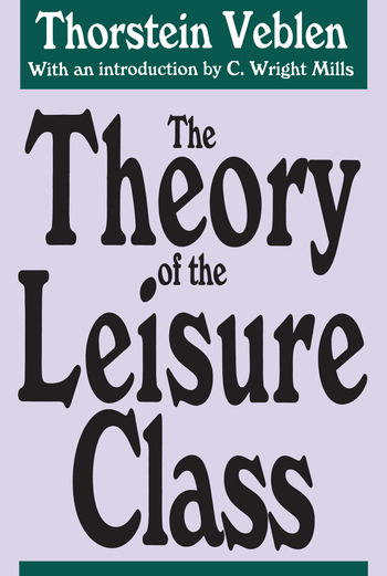 The Theory of the Leisure Class book cover