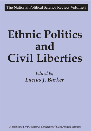 Ethnic Politics and Civil Liberties book cover
