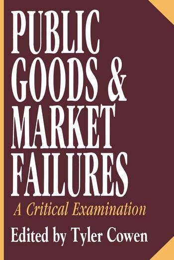 Public Goods and Market Failures A Critical Examination book cover