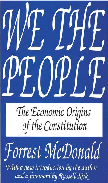 We the People The Economic Origins of the Constitution book cover