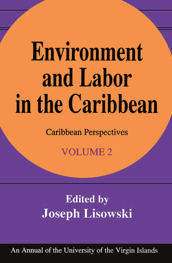 Environment and Labor in the Caribbean book cover