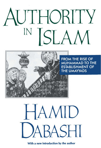 Authority in Islam From the Rise of Muhammad to the Establishment of the Umayyads book cover
