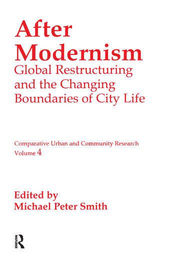 After Modernism Global Restructuring and the Changing Boundaries of City Life book cover