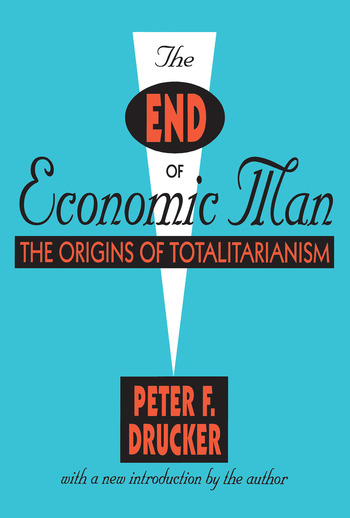 The End of Economic Man The Origins of Totalitarianism book cover