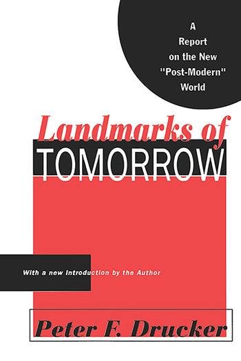 Landmarks of Tomorrow A Report on the New Post Modern World book cover