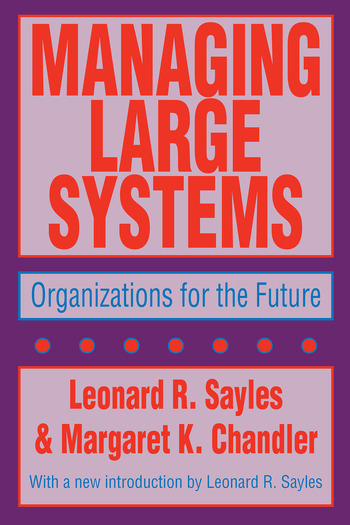 Managing Large Systems Organizations for the Future book cover