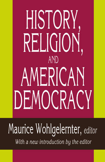 History, Religion, and American Democracy book cover