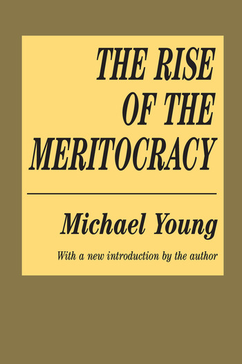 The Rise of the Meritocracy book cover