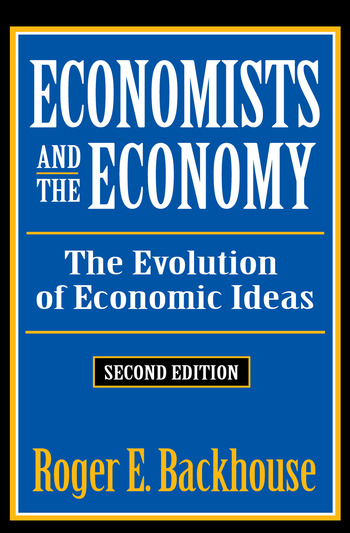 Economists and the Economy The Evolution of Economic Ideas book cover