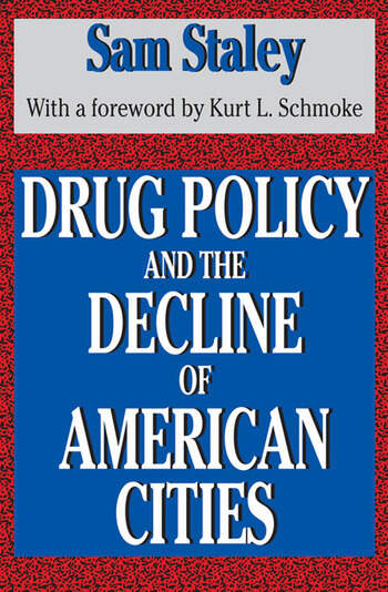 Drug Policy and the Decline of the American City book cover