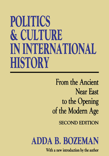 Politics and Culture in International History From the Ancient Near East to the Opening of the Modern Age book cover