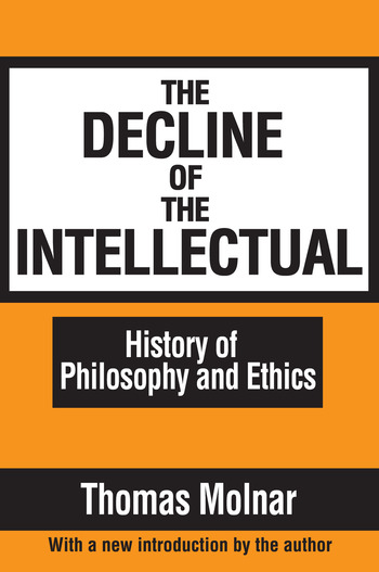 The Decline of the Intellectual book cover