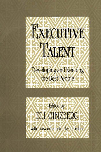 Executive Talent Developing and Keeping the Best People book cover