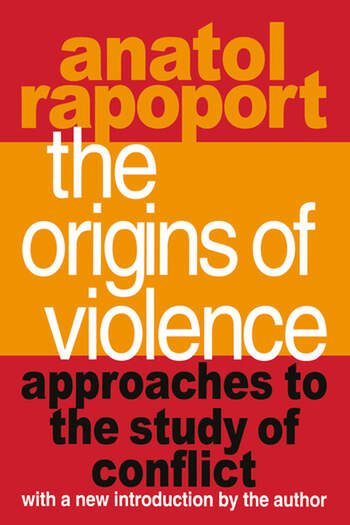 The Origins of Violence Approaches to the Study of Conflict book cover