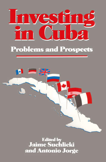 Investing in Cuba Problems and Prospects book cover